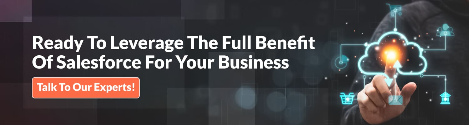 ready-to-leverage-the-full-benefit-of-salesforce-for-your-business
