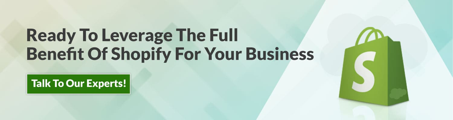 Ready-To-Leverage-The-Full-Benefit-Of-Shopify-For-Your-Business