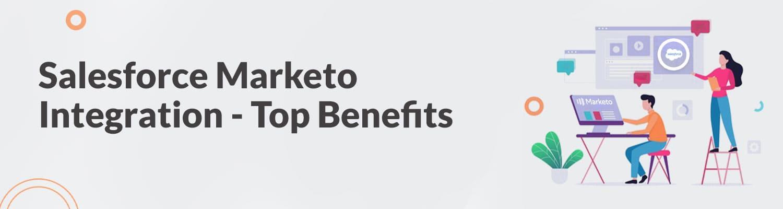 salesforce marketo integration top benefits