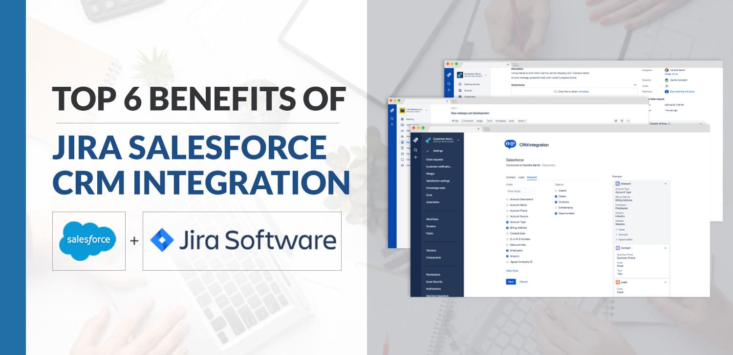 Top 6 Benefits Of JIRA Salesforce Integration