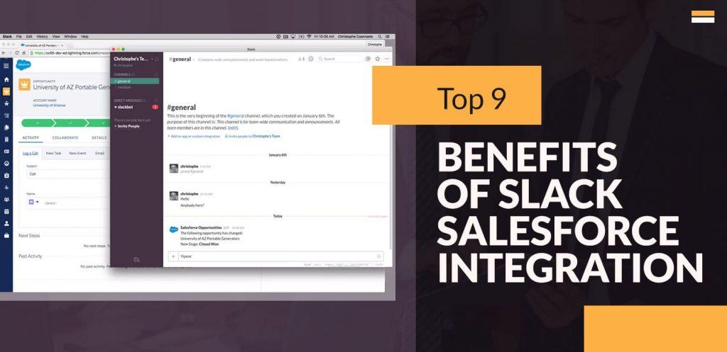 Top 9 Benefits Of Slack Salesforce Integration