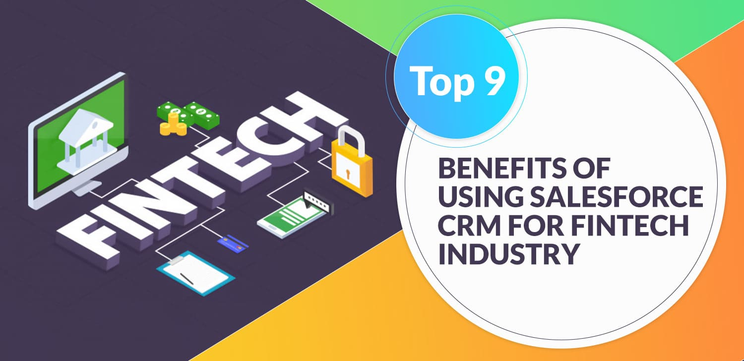 Top-9-Benefits-Of-Using-Salesforce-CRM-For-Fintech-Industry