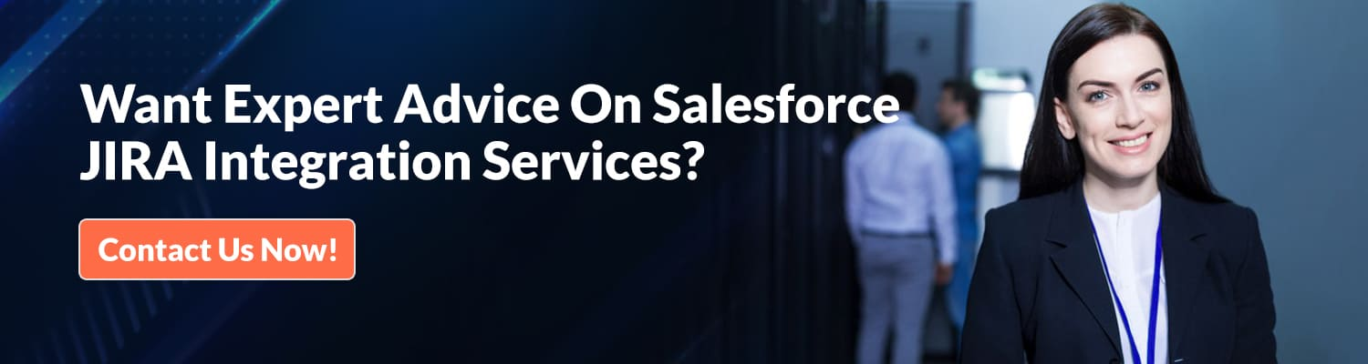 Want-Expert-Advice-On-Salesforce-JIRA-Integration-Services