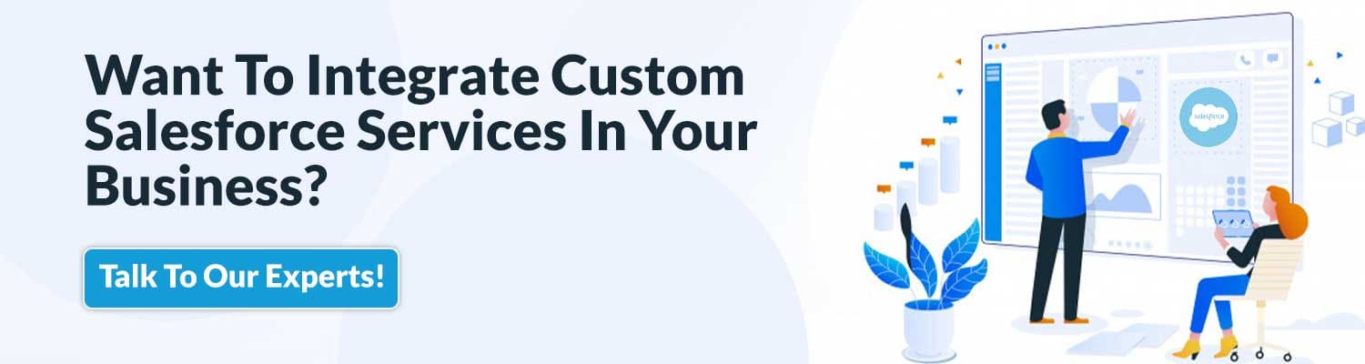 Want-To-Integrate-Custom-Salesforce-Services-In-Your-Business