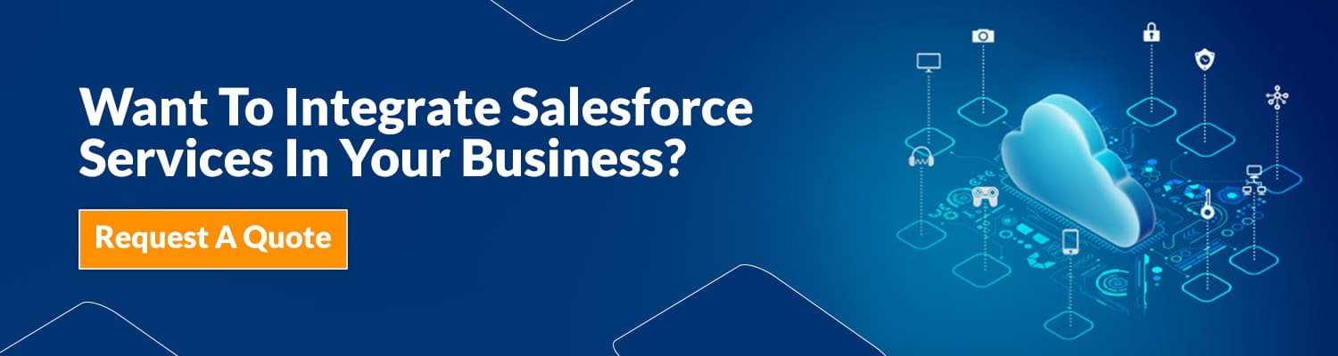 Want-To-Integrate-Salesforce-Services-In-Your-Business
