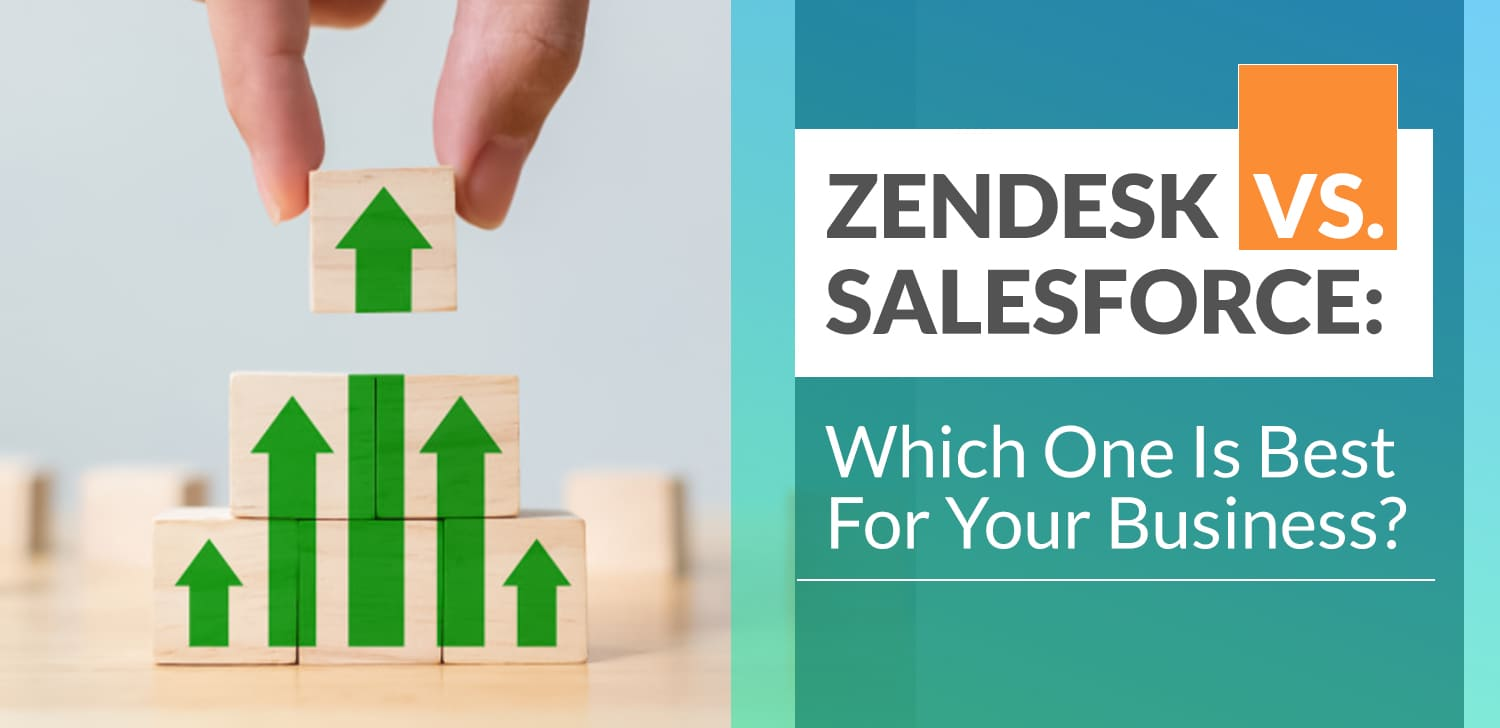 Zendesk-vs.-Salesforce-Which-One-Is-Best-For-Your-Business