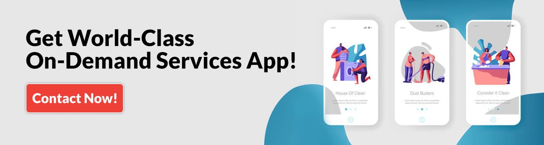 Get World-Class On Demand Services App