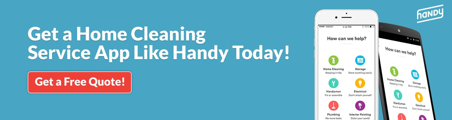 Get a Home Cleaning Service App Like Handy Today