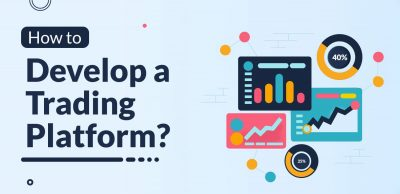 How to Develop a Trading Platform?