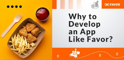 Why to Develop an App Like Favor