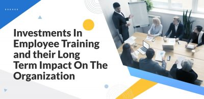 Investments-In-Employee-Training-and-their-Long-Term-Impact-On-The-Organization