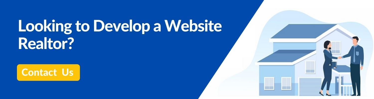 Looking to Develop a Website Realtor